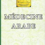 La Médecine Arabe par le Recteur Dalil Boubakeur COUV